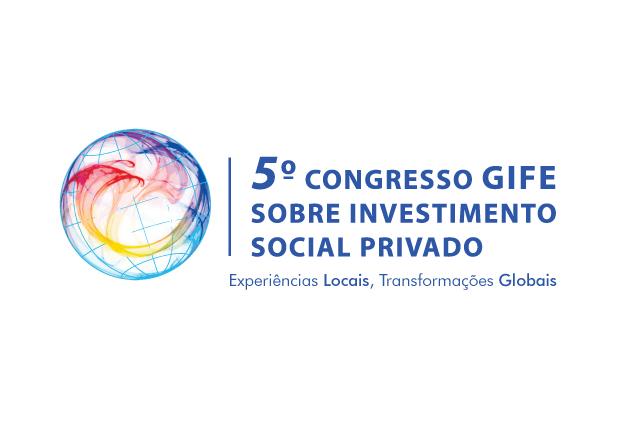 5º Congresso GIFE sobre Investimento Social Privado